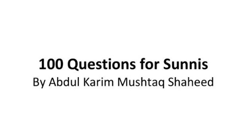 100 Questions For Sunni Muslims