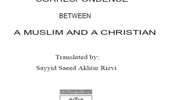 Correspondence between Muslim and Christian